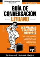 Guía de Conversación Español-Lituano y mini diccionario de 250 palabras