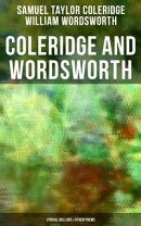 COLERIDGE AND WORDSWORTH: Lyrical Ballads & Other Poems (Including their Thoughts on the Principles of Poetr…