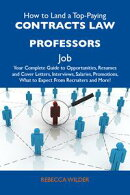 How to Land a Top-Paying Contracts law professors Job: Your Complete Guide to Opportunities, Resumes and Cov…