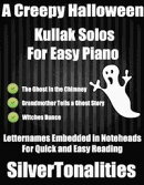 A Creepy Halloween Kullak Solos for Easy Piano