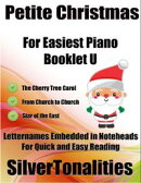 Petite Christmas Booklet U - For Beginner and Novice Pianists the Cherry Tree Carol from Church to Church St…