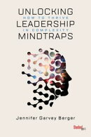 Unlocking Leadership Mindtraps