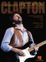 The Essential Eric Clapton (Songbook)Easy Guitar with Riffs and Solos【電子書籍】[ Eri...