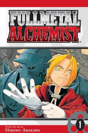 Fullmetal Alchemist, Vol. 1【電子書籍】[ Hiromu Arakawa ]