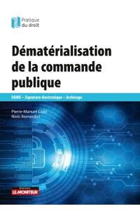 Æ¥½å¤©kobo電子書籍ストア Dematerialisation De La Commande Publique Dume Signature Electronique Archivage Pierre Manuel Cloix 9782281133837