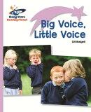 Reading Planet - Big Voice, Little Voice - Lilac: Lift-off