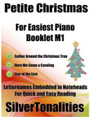 Petite Christmas Booklet M1 - For Beginner and Novice Pianists Gather Around the Christmas Tree Here We Come…