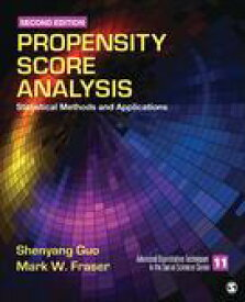 Propensity Score AnalysisStatistical Methods and Applications【電子書籍】[ Shenyang Guo ]