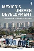 Mexico's Uneven Development