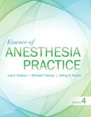 Essence of Anesthesia Practice E-Book