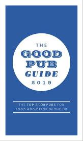 The Good Pub Guide 2019【電子書籍】[ Fiona Stapley ]