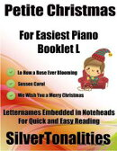 Petite Christmas Booklet L - For Beginner and Novice Pianists Lo How a Rose Ever Blooming Sussex Carol We Wi…
