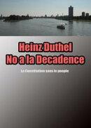 Heinz Duthel No a la Decadence