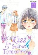 Let's Kiss in Secret Tomorrow 3
