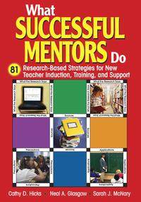 WhatSuccessfulMentorsDo81Research-BasedStrategiesforNewTeacherInduction,Training,andSupport