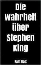 Die Wahrheit über Stephen King