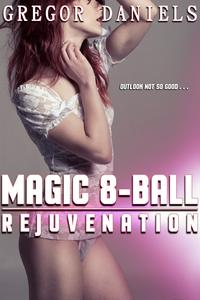 Magic8-Ball:Rejuvenation