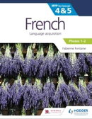 French for the IB MYP 4&5 (Emergent/Phases 1-2): by Concept