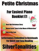 Petite Christmas Booklet E1 - For Beginner and Novice Pianists Dear Old Christmas Story Huron Carol 'Twas I…