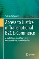Access to Justice in Transnational B2C E-Commerce