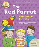 Oxford Reading Tree Read with Biff Chip & Kipper: the Red Parrot and Other Stories, Level 1 Phonics and Firs…