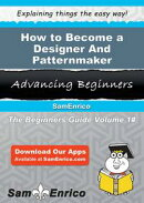 How to Become a Designer And Patternmaker