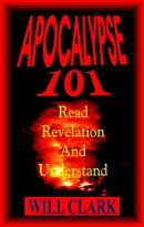 Apocalypse 101: Read Revelation and Understand