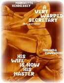 A Very Warped Secretary (Illustrated Edition) - His Wife Is Now His Master