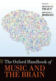 The Oxford Handbook of Music and the Brain【電子書籍】