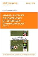 Slatter's Fundamentals of Veterinary Ophthalmology E-Book