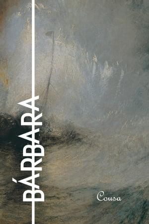 B?rbara【電子書籍】[ Brunella Brunello ]