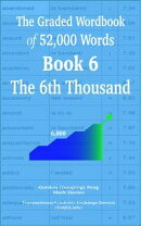 The Graded Wordbook of 52,000 Words Book 6: The 6th Thousand
