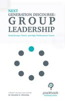 Next Generation Discourse: Group Leadership