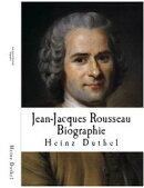 Jean-Jacques Rousseau Biographie