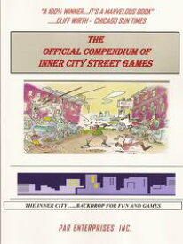 The Official Compendium Of Inner City Street Games【電子書籍】[ Dr. Paul & Letty Rivera ]