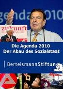Die Agenda 2010. Der Abau des Sozialstaat
