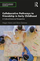 Collaborative Pathways to Friendship in Early Childhood