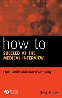 HowtoSucceedattheMedicalInterview