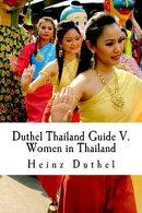 Mein Freund Thailand: Thailand Guide V.