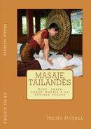 Masaje tailandés. Masaje a la antigua usanza.