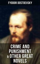 Crime and Punishment & Other Great Novels of Dostoevsky