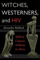 Witches, Westerners, and HIV