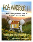 HOA Warrior II: Responding to Pets, Paint, and Parking in Your HOA