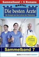Die besten Ärzte 7 - Sammelband