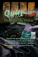 Quilt Making Through The Years