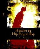 Histoire du Hip Hop et Rap