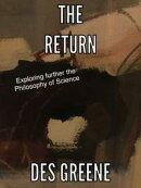 The Return (Enigma of Modern Science & Philosophy)