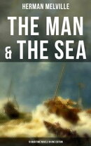 THE MAN & THE SEA - 10 Maritime Novels in One Edition