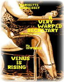 A Very Warped Secretary (Illustrated Edition) - Venus Is Rising