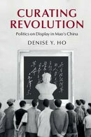 Curating Revolution